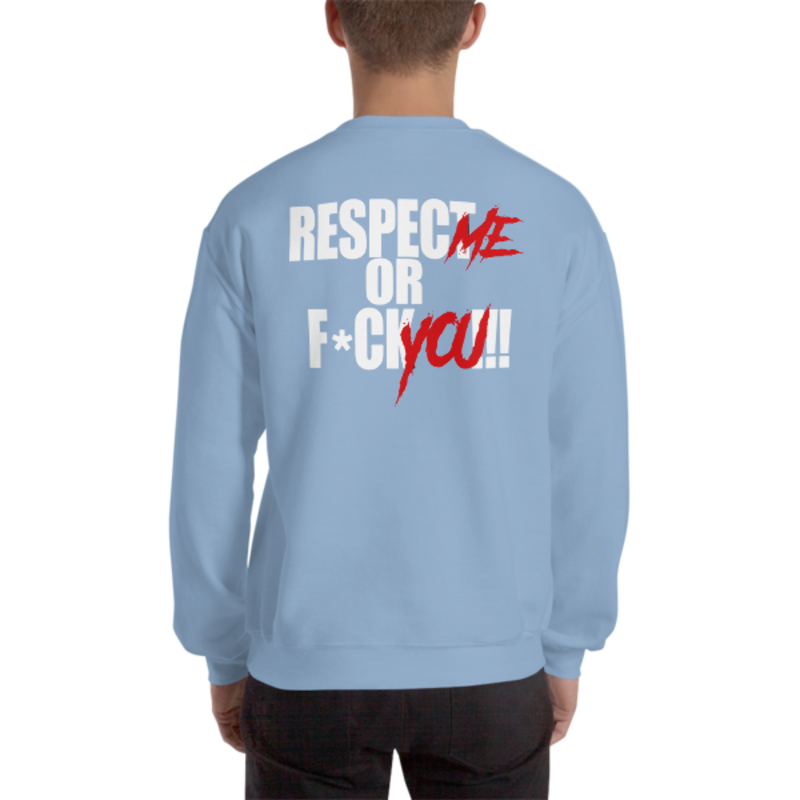 Men's Light Blue Respect Me Or F*ck You!!! Heavy Blend Crewneck Sweatshirt (Non-Inmate)