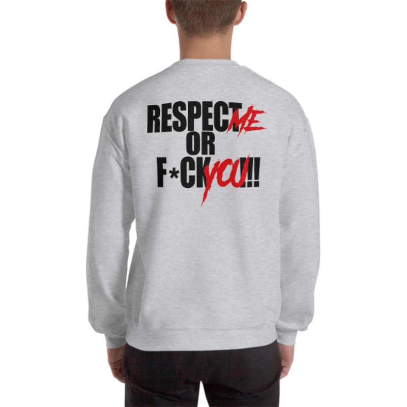 Men's Sport Grey Respect Me Or F*ck You!!! Heavy Blend Crewneck Sweatshirt (Non-Inmate)