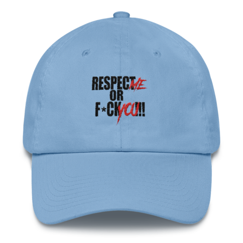 Cell Block Legendz Respect Me Or F*ck You!!! Unstructured 6 Panel Made in the USA Dad Hat (Non-Inmate)