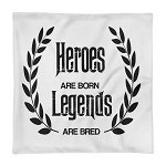 Cell Block Legendz Premium Heroes Are Born- Legendz Are Bred Single Pillow Case 18X18