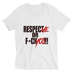 Unisex Cell Block Legendz Respect Me Or F*ck You!!! Short Sleeve V-Neck Jersey Tee (Non-Inmate)