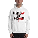 Men's Respect Me Or F*ck You!!! Heavy Blend Hoodie (Non-Inmate)